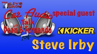 Live with Kicker's Steve Irby, Car Audio Talk 83