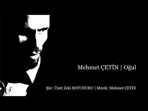 Mehmet ÇETİN | Oğul