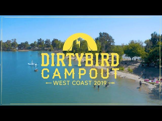 Dirtybird Campout 2019 West Coast Recap