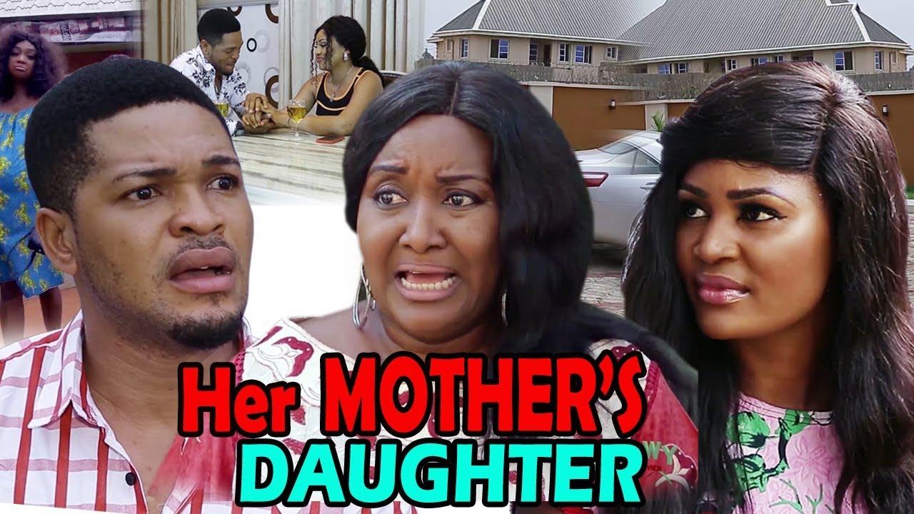 Download Her Mother's Daughter Season 1&2 - Ebere Okaro & Chizzy Alichi 2019 Latest Nigerian Movie