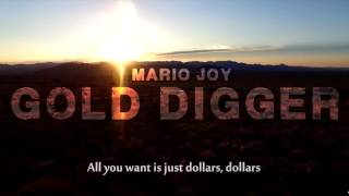Скачать Mario Joy Gold Digger Lyric Video