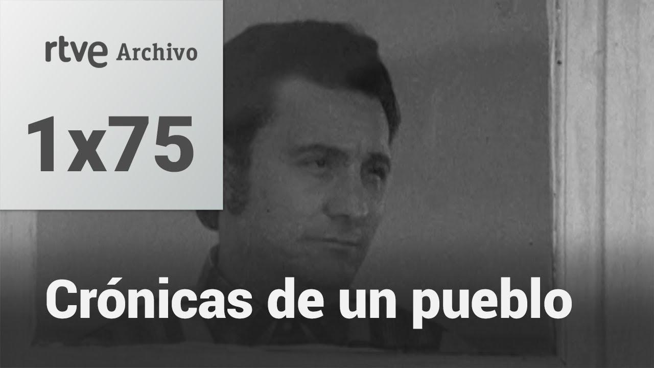Crónicas de un pueblo: Capítulo 75 - Anginas a dos grados bajo cero | RTVE Archivo