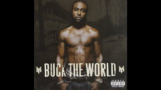 Young Buck - I Know You Want Me (Explicit Album Version) (ft. Jazze Pha)