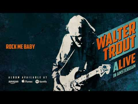 Walter Trout - Rock Me Baby (ALIVE in Amsterdam) 2016