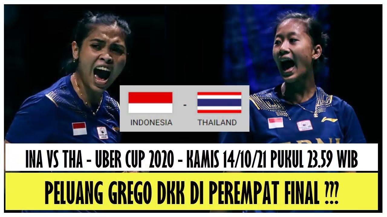 INDONESIA NANTANG THAILAND DI PEREMPAT FINAL UBER CUP,  BAGAIMANA PELUANGNYA ???