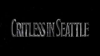 Critless in Seattle S1E2