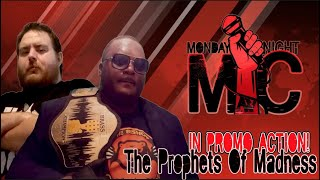 Prophets Of Madness In Action (Monday Night Mic)