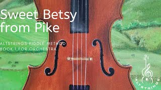 #15 Sweet Betsy from Pike - AltStrings Fiddle Method for Orchestra Violin, Viola, Cello and Bass