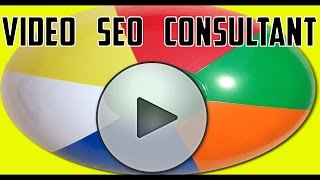 Video SEO Expert and Video SEO Training Services