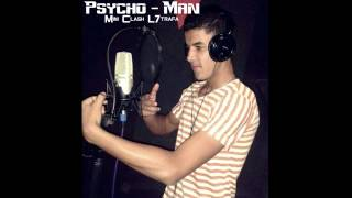 Rap Maroc 2015 - Psycho Man ( clash lli dar danb ystahl l39oba )