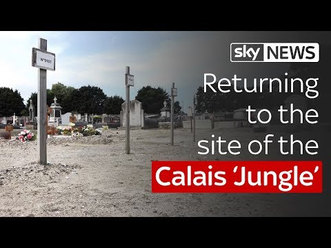 Returning to the site of the Calais 'Jungle'