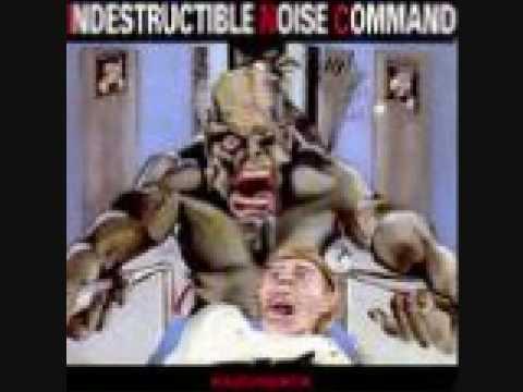 Indestructible Noise Command - I.N.C.