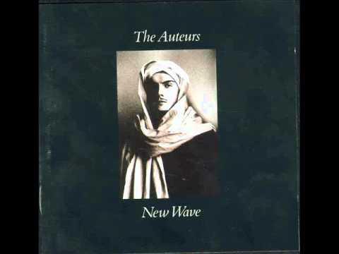 The Auteurs - Bailed Out (1993)