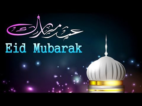 Eid al-adha 2017 - Eid Mubarak Wishes & Greetings