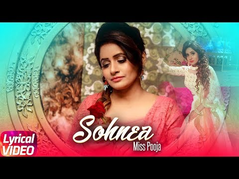 Sohnea (Lyrical Song) | Miss Pooja Feat. Millind Gaba | Punjabi Lyrical Songs | Speed Records