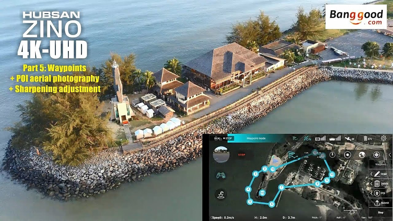 Download HUBSAN ZINO H117s 4K UHD drone -Part 5: Waypoint & POI aerial photography with sharpness adjustment