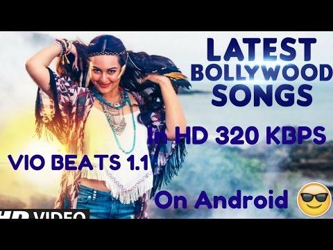 Download any hindi songs or english songs in hd 320 kbps audio vio beats 11 2017