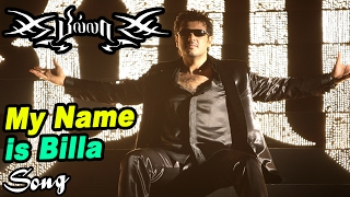 Billa Video songs | My Name is Billa Video Song | Ajith Songs | Nayanthara Songs | Yuvan hit Songs