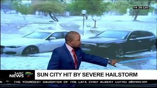 Clean-up operations are underway at Sun City after a hail storm