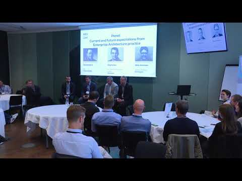 Panel: Current And Future Expectations From Enterprise Architecture Practice