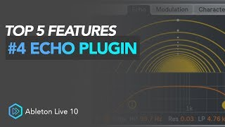 Top 5 Ableton 10 Features | #4 Echo Plugin