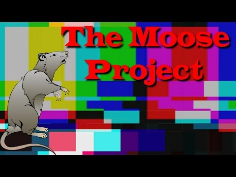 The Moose Project