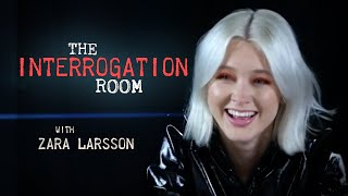 zara larsson enters the interrogation room