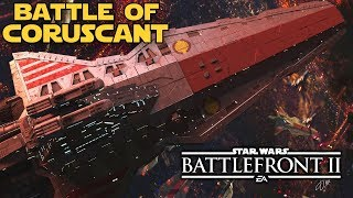 Star Wars Battlefront 2 - NEW BATTLE OF CORUSCANT Clone Wars Mod