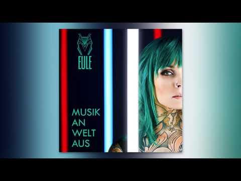 EULE - Musik an, Welt aus (Official Audio)