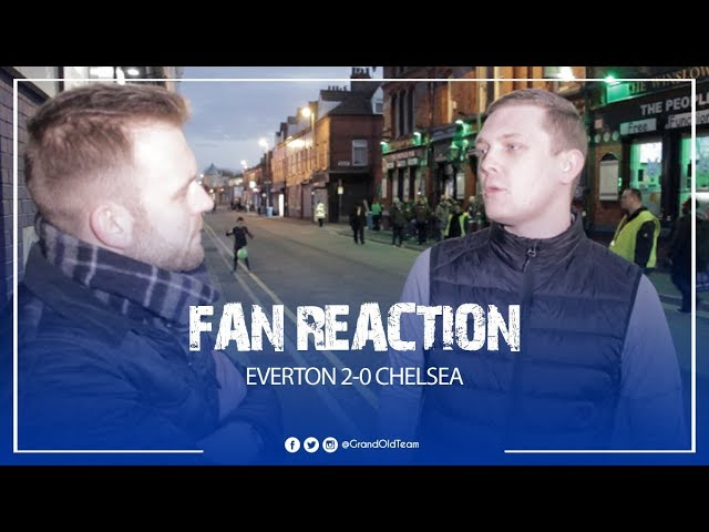 Everton 2-0 Chelsea - I Want To See Everton Give Silva Time