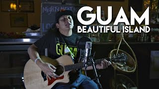 Guam Beautiful Island- Johnny Sablan (Matua Sablan Cover) Acoustic Attack Guam