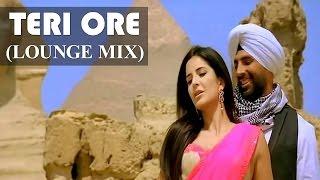 Teri Ore (Lounge Mix) | Singh Is Kinng | Akshay Kumar & Katrina Kaif