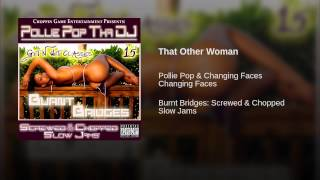 That Other Woman (Screwed & Chopped)