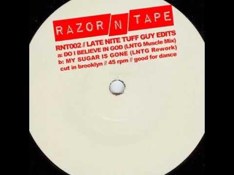 Late Nite Tuff Guy - Do I Believe In God (LNTG Muscle Mix)
