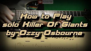 How To Play Ozzy Osbourne - Killer of Giants (solo) ??? ??????, Guitar lesson