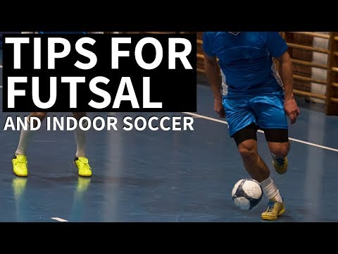 Indoor Soccer Tips - Dominate Futsal And Indoor Soccer