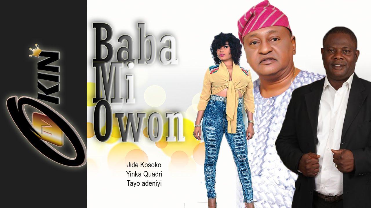 Download BABA MI OWON | Latest Nollywood Movie Jide Kosoko