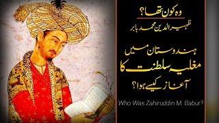 Wo Kon Tha # 16 | First Mughal Emperor Zahiruddin Babur? | Usama Ghazi