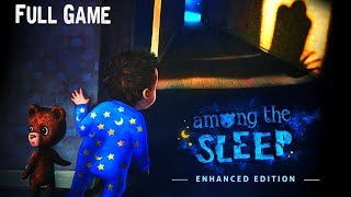 among the Sleep - Enhanced Edition Full game & Ending Gameplay Playthrough (Horror game)