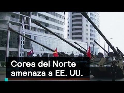 Corea del Norte amenaza a Estados Unidos 2017 - Norcorea - Denise Maerker 10 en punto