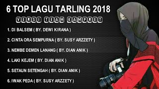 Full Lagu Tarling Terlaris 2018 | Versi TEAM KAMPRET
