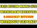 1000% Totally Free Bitcoin Mining Website  Live Withdraw 0.00025637  Without any Investment