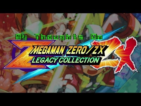 (My Thoughts On) Mega Man Zero/ZX Legacy Collection |