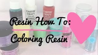 Resin How To: Coloring Resin (4 Methods)