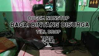 DJ BAGAI BINTANG DISURGA NONSTOP FUNKOT | DJ totojawo[GMIX]