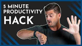 This 5-Minute Daily Productivity Hack Will Change Your Life
