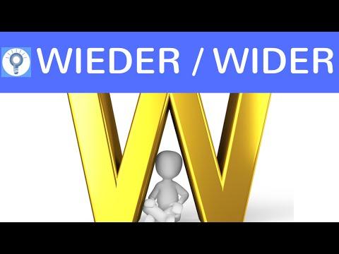 Wieder oder Wider - Was ist der Unterschied? Wann verwendet man was? | Deutsch Grammatik