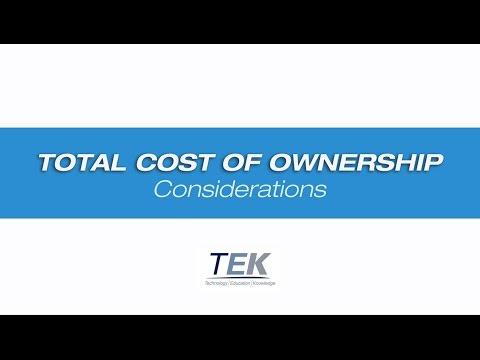 TEK Talk Episode 5 - Total Cost of Ownership