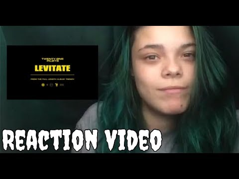 LEVITATE TWENTY ONE PILOTS VIDEO REACTION