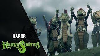 Heavysaurus - Rarrr | Official Video